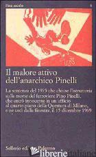 MALORE ATTIVO DELL'ANARCHICO PINELLI. PIER PAOLO PASOLINI). CON VIDEOCASSETTA: 1 - PINELLI