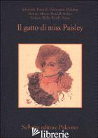 GATTO DI MISS PAISLEY. 12 RACCONTI GIALLI CON ANIMALI (IL) - CAMPO V. (CUR.)