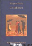 ALCHIMISTI (GLI) - DOODY MARGARET