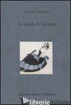 MODA DI VANESSA (LA) - MANZINI GIANNA; CAMPANELLA N. (CUR.)