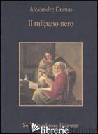 TULIPANO NERO (IL) - DUMAS ALEXANDRE