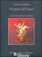 NIPOTE DEL NEGUS. AUDIOLIBRO. 5 CD AUDIO (IL) - CAMILLERI ANDREA