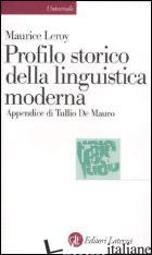 PROFILO STORICO DELLA LINGUISTICA MODERNA - LEROY MAURICE