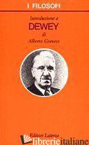 INTRODUZIONE A DEWEY - GRANESE ALBERTO