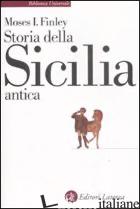 STORIA DELLA SICILIA ANTICA - FINLEY MOSES I.