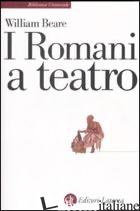ROMANI A TEATRO (I) - BEARE WILLIAM