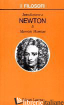 INTRODUZIONE A NEWTON - MAMIANI MAURIZIO