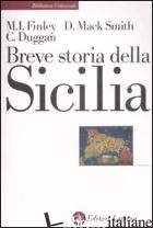 BREVE STORIA DELLA SICILIA - FINLEY MOSES I.; SMITH DENIS MACK; DUGGAN CHRISTOPHER J.