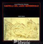 CASTELLI DEL LAZIO MERIDIONALE - GIAMMARIA G. (CUR.)