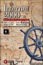 INTERNET 2000. MANUALE PER L'USO DELLA RETE. CON CD-ROM - CALVO