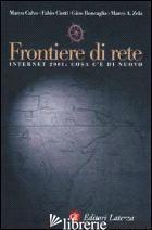 FRONTIERE DI RETE. INTERNET 2001: COSA C'E' DI NUOVO - CALVO