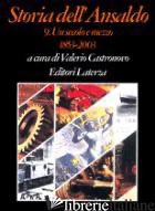 STORIA DELL'ANSALDO. VOL. 9: UN SECOLO E MEZZO (1853-2003) - CASTRONOVO V. (CUR.)
