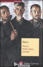 STORIA DELLO STATO SOCIALE - RITTER GERHARD