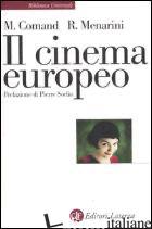 CINEMA EUROPEO (IL) - COMAND MARIAPIA; MENARINI ROY