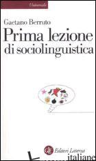 PRIMA LEZIONE DI SOCIOLINGUISTICA - BERRUTO GAETANO