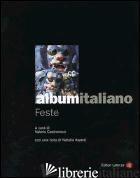 ALBUM ITALIANO. FESTE - CASTRONOVO V. (CUR.)