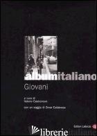 ALBUM ITALIANO. GIOVANI - CASTRONOVO V. (CUR.)