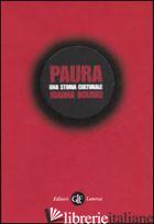 PAURA. UNA STORIA CULTURALE - BOURKE JOANNA