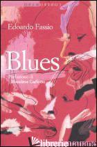 BLUES - FASSIO EDOARDO