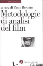METODOLOGIE DI ANALISI DEL FILM - BERTETTO P. (CUR.)