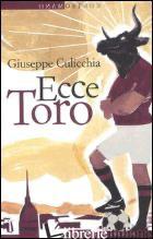 ECCE TORO - CULICCHIA GIUSEPPE