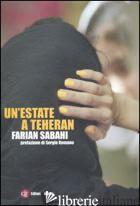 ESTATE A TEHERAN (UN') - SABAHI S. FARIAN