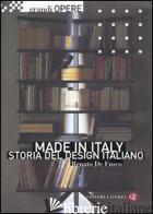 MADE IN ITALY. STORIA DEL DESIGN ITALIANO - DE FUSCO RENATO