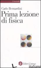 PRIMA LEZIONE DI FISICA - BERNARDINI CARLO