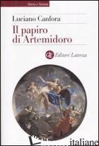 PAPIRO DI ARTEMIDORO (IL) - CANFORA LUCIANO