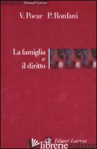 FAMIGLIA E IL DIRITTO (LA) - POCAR VALERIO; RONFANI PAOLA