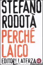 PERCHE' LAICO - RODOTA' STEFANO