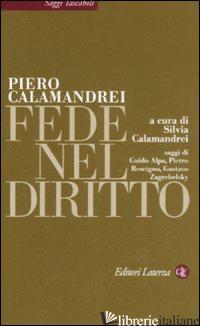 FEDE NEL DIRITTO - CALAMANDREI PIERO; CALAMANDREI S. (CUR.)