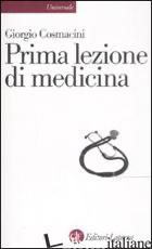 PRIMA LEZIONE DI MEDICINA - COSMACINI GIORGIO