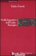 PROFILO LINGUISTICO DELL'EMILIA-ROMAGNA - FORESTI FABIO