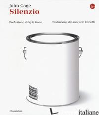 SILENZIO - CAGE JOHN