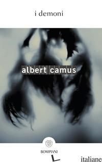 DEMONI (I) - CAMUS ALBERT