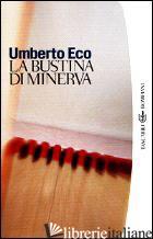 BUSTINA DI MINERVA (LA) - ECO UMBERTO