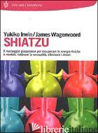 SHIATZU - IRWIN YUKIKO; WAGENVOORD JAMES