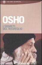 SEGRETI DEL RISVEGLIO (I). VOL. 5 - OSHO; VIDEHA A. (CUR.)
