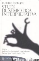 STUDI DI SEMIOTICA INTERPRETATIVA - PAOLUCCI CLAUDIO