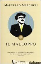 MALLOPPO (IL) - MARCHESI MARCELLO
