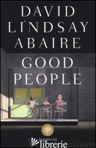 GOOD PEOPLE - LINDSAY-ABAIRE DAVID