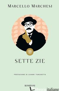 SETTE ZIE - MARCHESI MARCELLO
