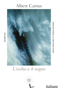 ESILIO E IL REGNO (L') - CAMUS ALBERT