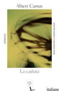CADUTA (LA) - CAMUS ALBERT