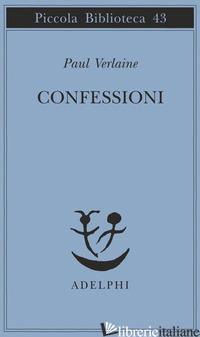 CONFESSIONI - VERLAINE PAUL