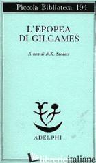 EPOPEA DI GILGAMES (L') - SANDARS N. K. (CUR.)