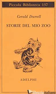 STORIE DEL MIO ZOO - DURRELL GERALD