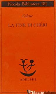 FINE DI CHERI (LA) - COLETTE