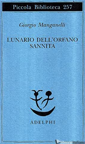 LUNARIO DELL'ORFANO SANNITA - MANGANELLI GIORGIO